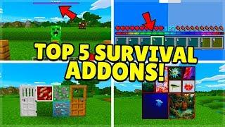 TOP 5 BEST SURVIVAL ADDON! For Minecraft Pocket Edition (iOS, Android, PC, Xbox, Switch,PS4)