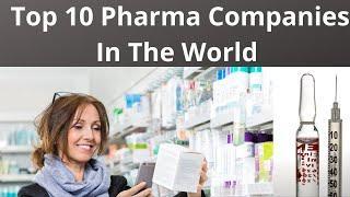 Top 10 Pharma Companies In The World 2020