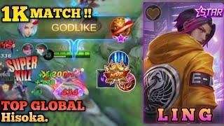 1K MATCHES FAST HAND !! - TOP GLOBAL LING BY HISOKA. - S19 - 2021 - MOBILE LEGEND