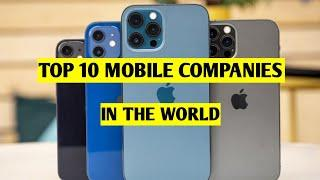 Top 10 Mobile Companies in the World 2021  
