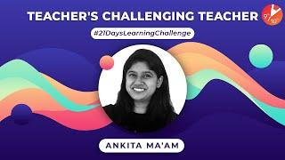 Ankita Ma'am Accepted Serve Food To Your Family and Friends Challenge |  21 Days Learning Challenge