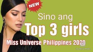 Sino ang 3 Top girls for Miss Universe Philippines 2020