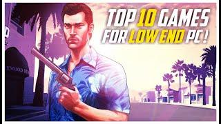 Top 10 Games For Low End PC | Insane Graphics | With Download Links | Part 2