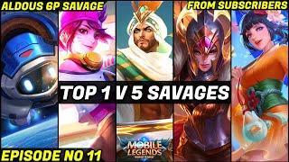 Top 1 v 5 SAVAGE Moments Episode NO 11 | Mobile Legends