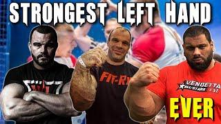 STRONGEST LEFT HAND TO EVER WALK THE EARTH ( TOP 10 ARMWRESTLING)