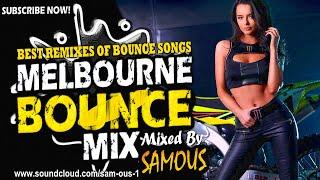 Summer Melbourne Bounce Mix 2020   Best Remixes Of Popular Bounce Songs   Party Mix   New Remixes