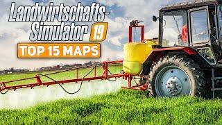 LS19: TOP 15 MAPS für den Farming Simulator 19   die besten Karten für den Landwirtschafts-Simulator