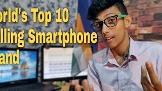 World's Top 10 Most Selling Smartphone Brand | Market Share
