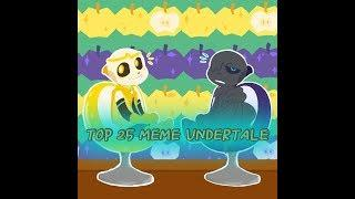 Top 25 meme Undertale/Топ 25 меме Андертейл