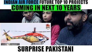 Indian Air Force   Future Top 10 Projects In Coming 10 Years   Surprise Pakistani Reaction   PNMM