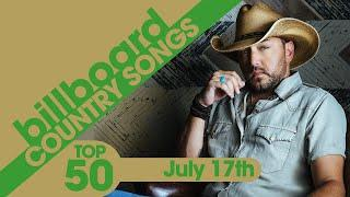 Billboard Country Songs Top 50 (July 17th, 2021)