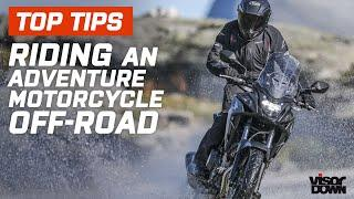 Top Tips For Riding An Adventure Motorcycle Off-Road | Visordown.com