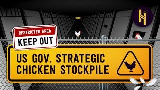 Why the US Government Has a Secret Chicken Stockpile