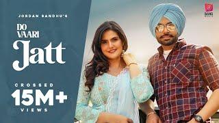 Do Vaari Jatt (Official Video) Jordan Sandhu Ft Zareen Khan | New Punjabi Songs 2021| Latest Punjabi
