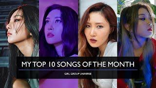 MY TOP 10 SONGS OF THE MONTH JULY