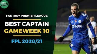 BEST FPL CAPTAIN GAMEWEEK 10 | FANTASY PREMIER LEAGUE TIPS 202021