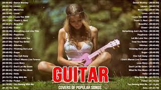Top 30 Guitar Covers Of Popular Songs 2021 - Best Instrumental Guitar Music 2021