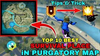 Top 10 survival place in purgatory map | easy way to GRANDMASTER || free fire