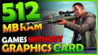 Top 10 Games for 512 MB RAM | Low End PC Games You Can Play Without Graphics Card