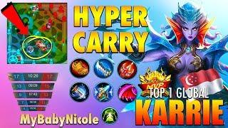 11 Minutes Full Build & Max Level?   Top 1 Global Karrie by MyBabyNicole ~ Mobile Legends: Bang Bang