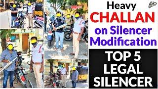Heavy CHALLAN on Silencer/Exhaust Modification || Top 5 LEGAL Silencers for BS6 & BS4