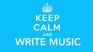 Keep Calm And Write Music