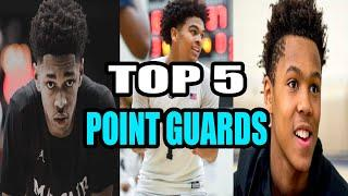 THE TOP 5 HIGH SCHOOL POINT GUARDS HEADING INTO THE UPCOMING SEASON