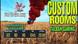 PUBG MOBILE DAILY LIVE CUSTOM ROOMS LIVE STREAMING PAKISTAN | INDIA | UC GIVE AWAY | TALBAN GAMING