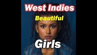 Top 10 Beautiful Girls of West Indies