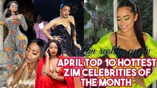 April 2020 Top 10 Hottest Zim Celebrities of the Month