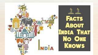 Top 10 Facts About India that no one knows||भारत के बारे मे दस बाते जो कोइ नही जानता||