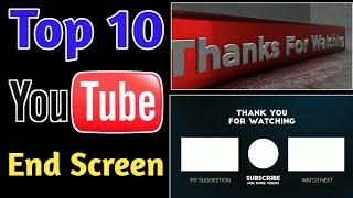 Top 10 YouTube end screen template || Free Download and No Copyright