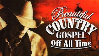 Beautiful Old Country Gospel Songs With Lyrics 2021 Playlist  - Top Christian Country Gospel Songs