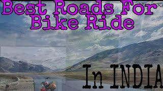 Best Indian Road For Bike Trip