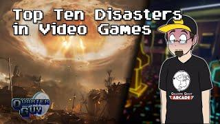 Top Ten Disasters In Video Games - The Quarter Guy