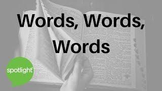 """Words, Words, Words"" 