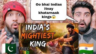 Top 10 Fearsome Kings Of India By|Pakistani Bros Reactions|