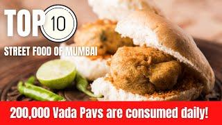Top 10 Street Food of Mumbai. 200,000 Vada Pav are consumed in a day in Mumbai! SHOCKING!!!!!