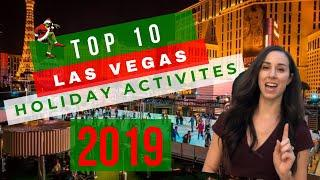 Las Vegas Christmas 2019 (Celebrating the Holidays in Las Vegas) - Top 10 Events and Things to Do