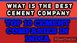 ##TOP 10 CEMENT COMPANIES IN INDIA FOR 2020. ///Basic knowledge///civil engineering///