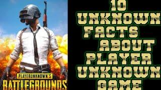 10 Unknown Facts About Player Unknown BattleGround || Facts About Pubg Mobile || Top 10 Talks