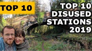 Top 10 Abandoned Stations of 2019