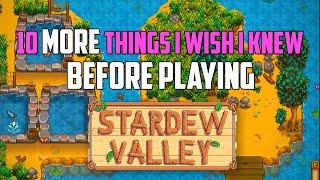10 MORE Things I Wish I Knew Before Playing Stardew Valley Patch 1.4! | Stardew Valley Tips & Tricks