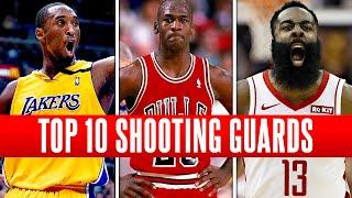 TOP 10 GREATEST SHOOTING GUARDS OF ALL-TIME