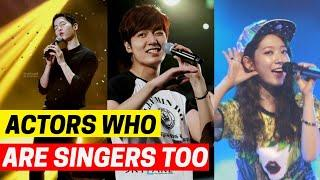 9 K-Drama Stars Who Can Actually ~Sing~