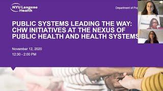 Public Systems Leading the Way: CHW Initiatives at the Nexus of Public Health & Health Systems