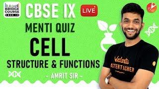 Cell | Cell Structure and Function | CBSE 9 Biology Bridge Course | Menti Quiz | NCERT  Vedantu
