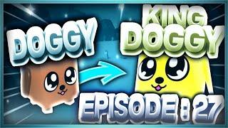ZOMG doggy to king doggy (day 27) | bubble gum simulator