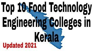 Top 10 Food Technology Engineering Colleges in Kerala #foodtechnology #engineering #college