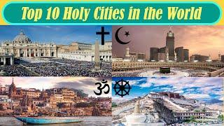 TOP 10 HOLY CITIES IN THE WORLD | Based on number of visitors